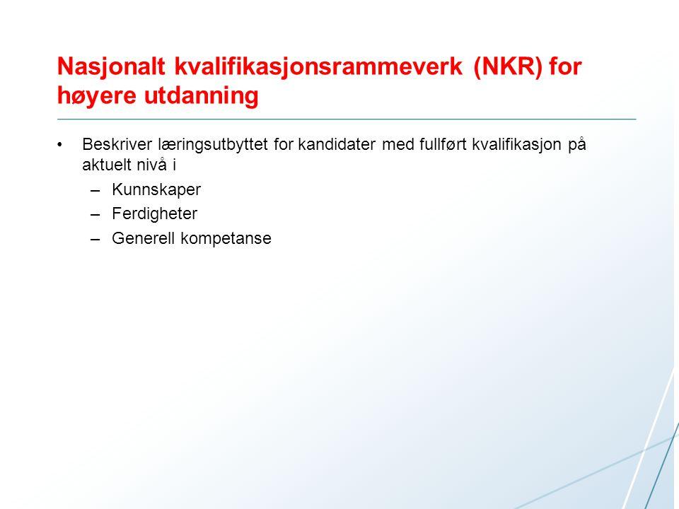Nasjonalt kvalifikasjonsrammeverk (NKR) for høyere utdanning