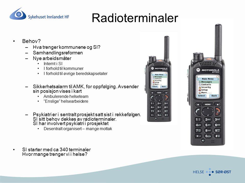 Radioterminaler Behov Hva trenger kommunene og SI