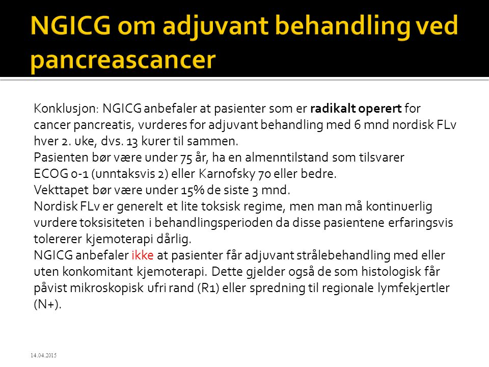 NGICG om adjuvant behandling ved pancreascancer