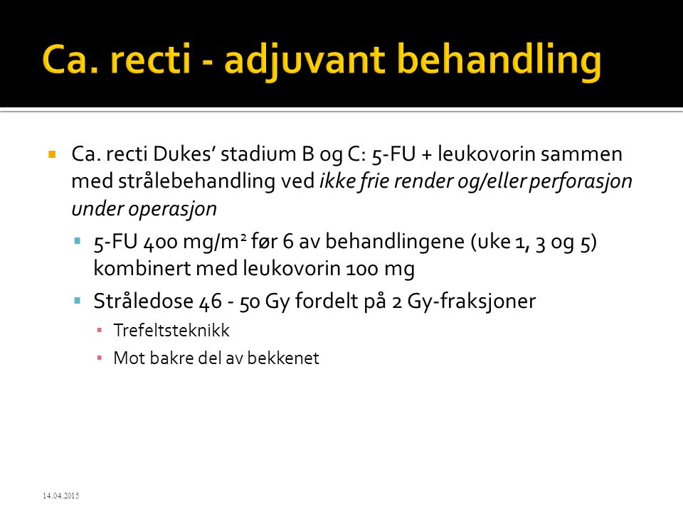 Ca. recti - adjuvant behandling