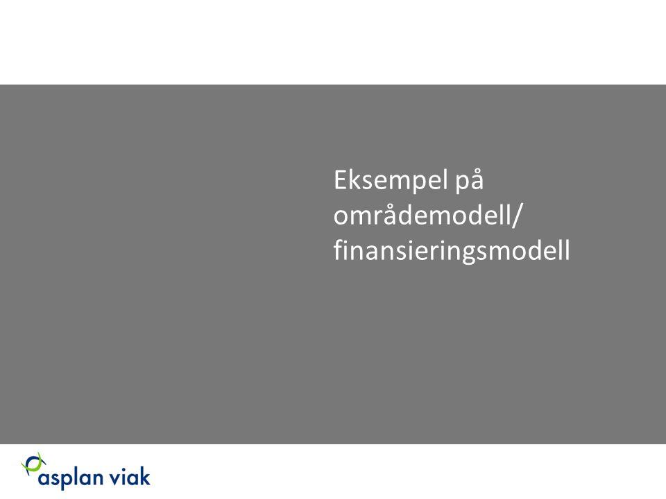 Eksempel på områdemodell/ finansieringsmodell