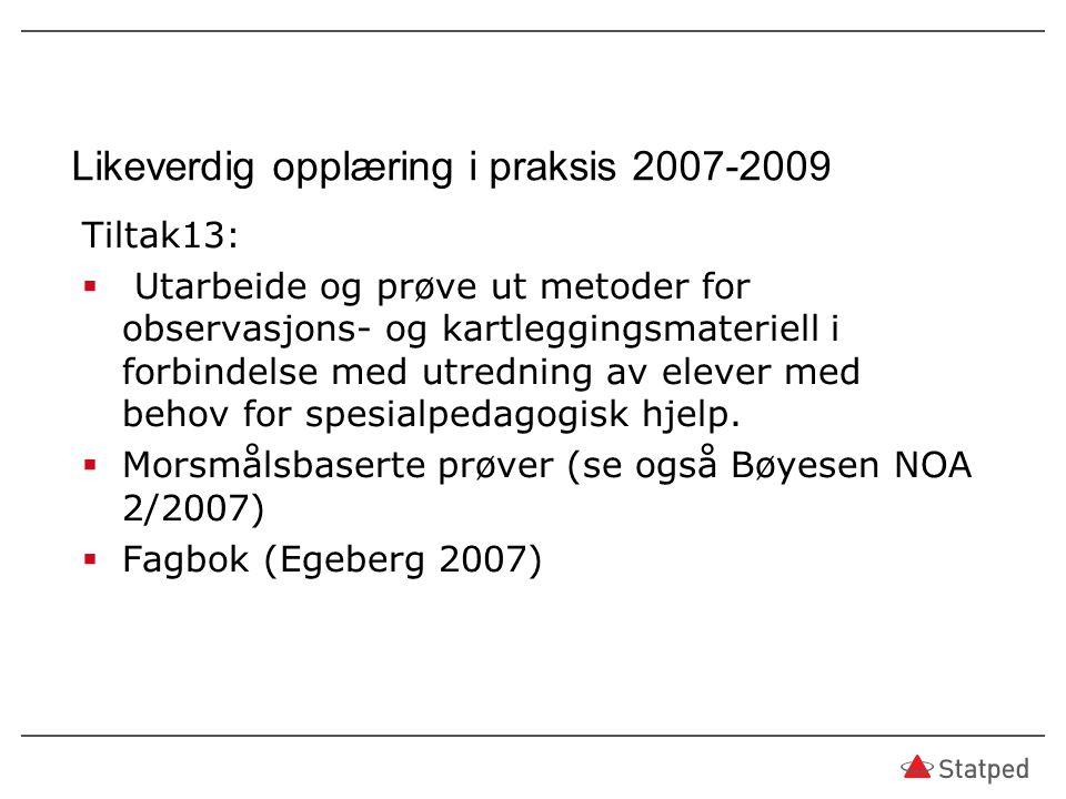 Likeverdig opplæring i praksis 2007-2009