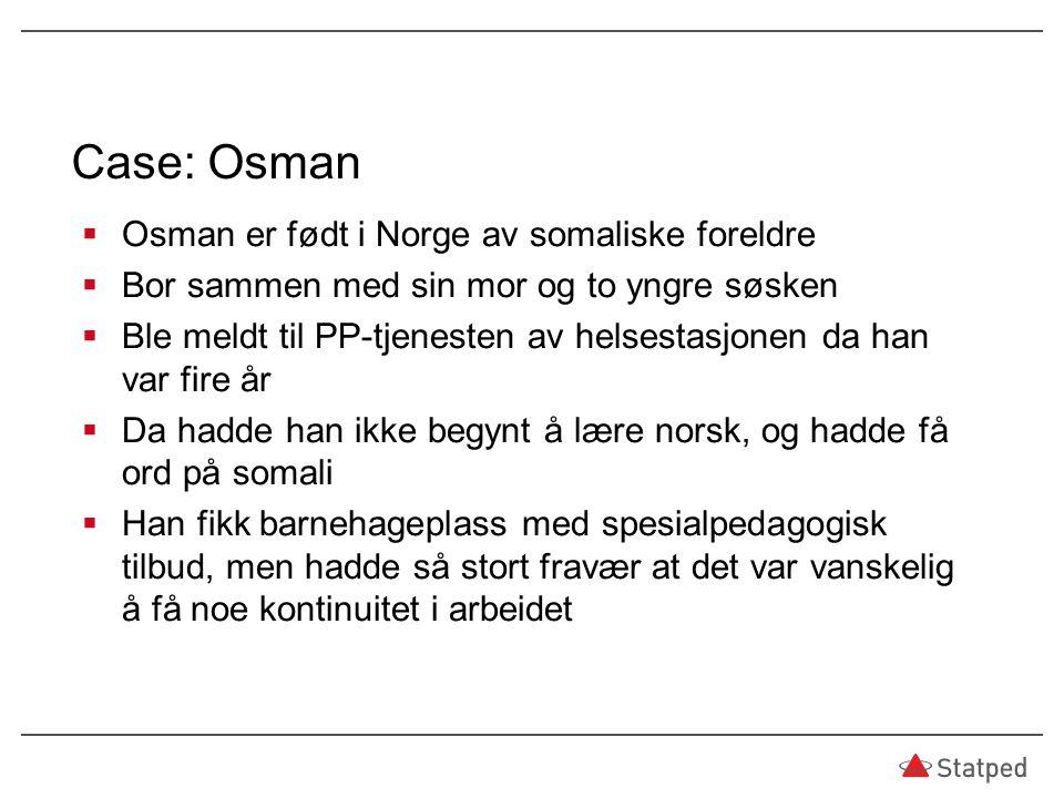 Case: Osman Osman er født i Norge av somaliske foreldre