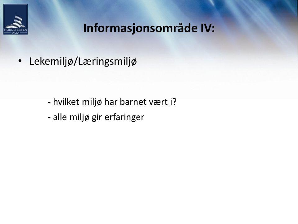 Informasjonsområde IV: