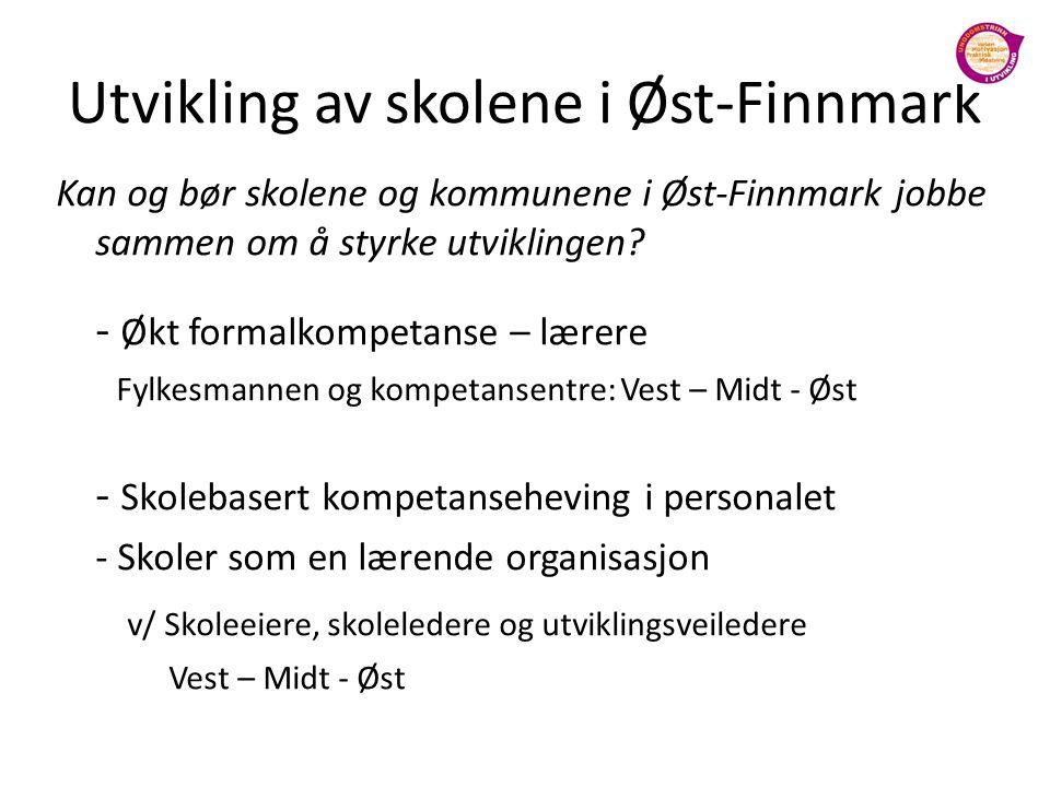 Utvikling av skolene i Øst-Finnmark