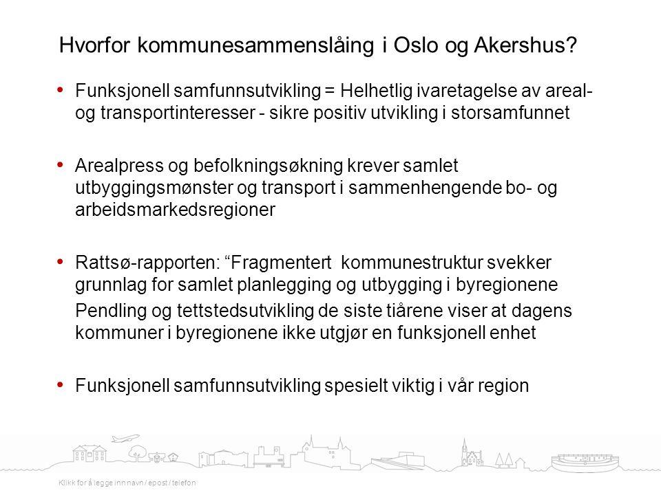 Hvorfor kommunesammenslåing i Oslo og Akershus