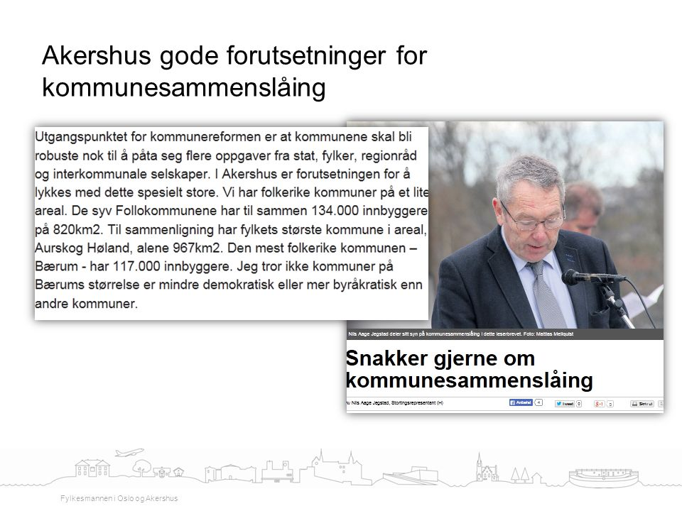 Akershus gode forutsetninger for kommunesammenslåing