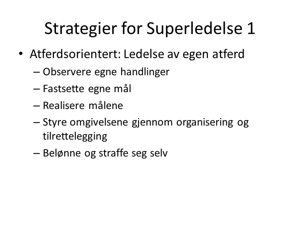 Strategier for Superledelse 1