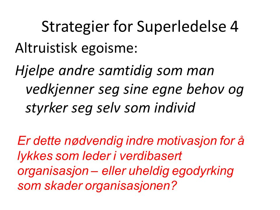 Strategier for Superledelse 4