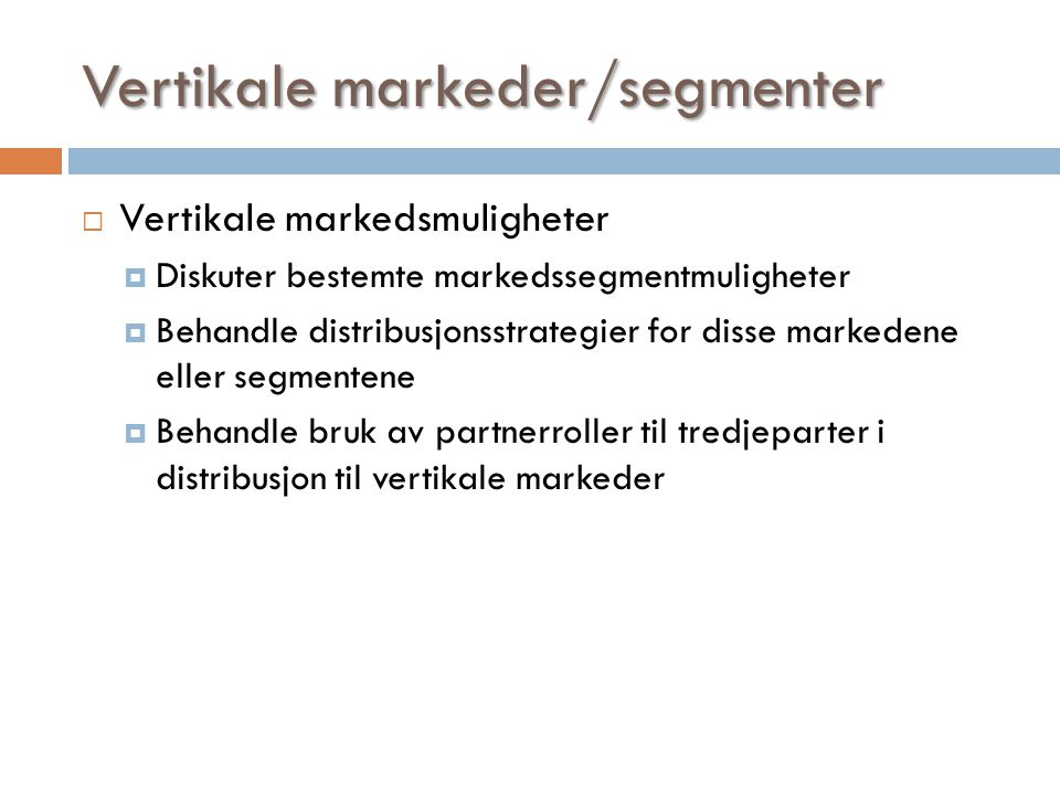 Vertikale markeder/segmenter