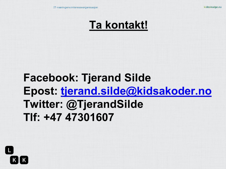 Ta kontakt. Facebook: Tjerand Silde. Epost: tjerand.silde@kidsakoder.no.
