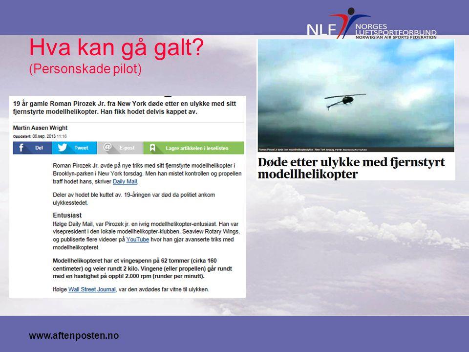 Hva kan gå galt (Personskade pilot)