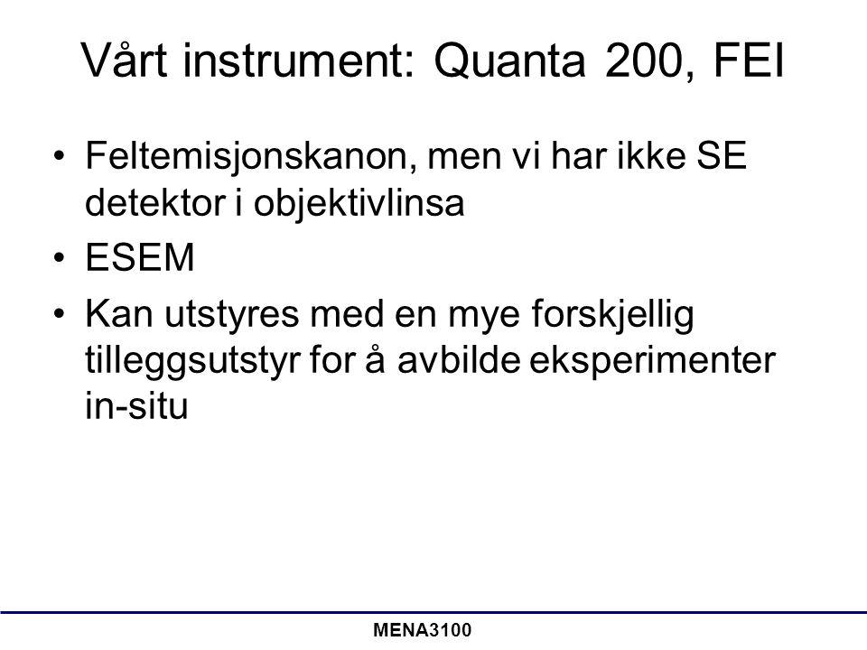 Vårt instrument: Quanta 200, FEI