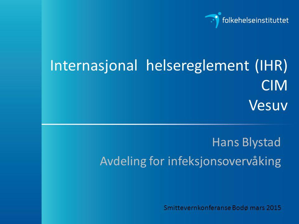 Internasjonal helsereglement (IHR) CIM Vesuv