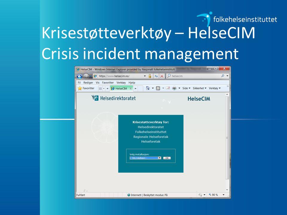 Krisestøtteverktøy – HelseCIM Crisis incident management