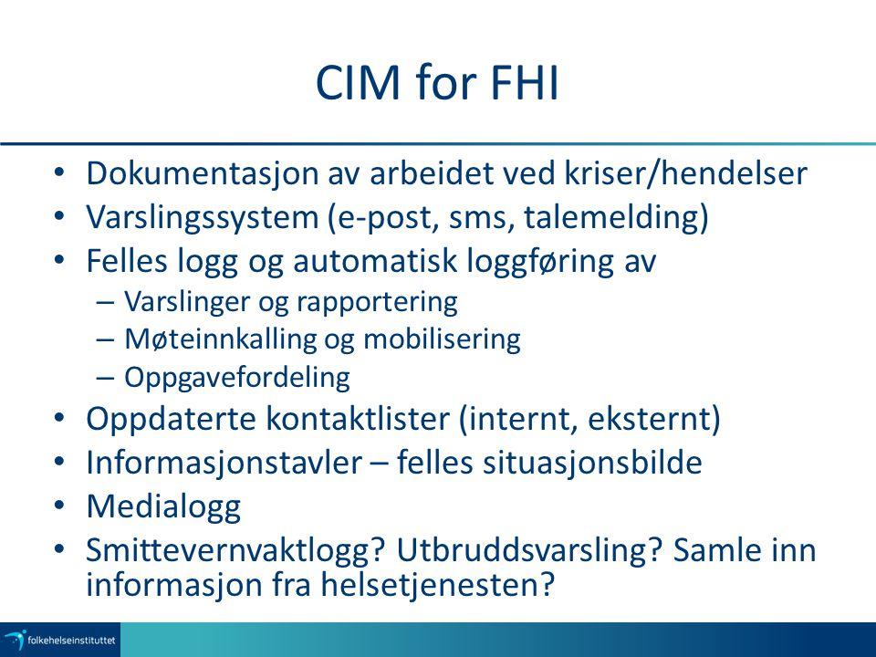 CIM for FHI Dokumentasjon av arbeidet ved kriser/hendelser