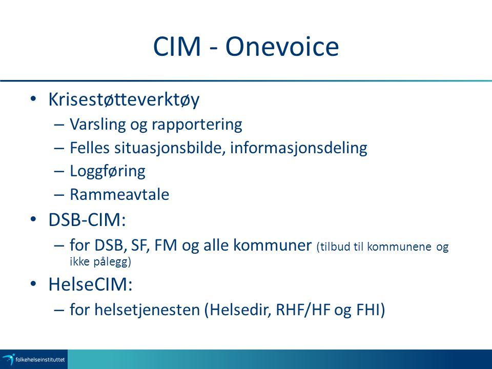 CIM - Onevoice Krisestøtteverktøy DSB-CIM: HelseCIM: