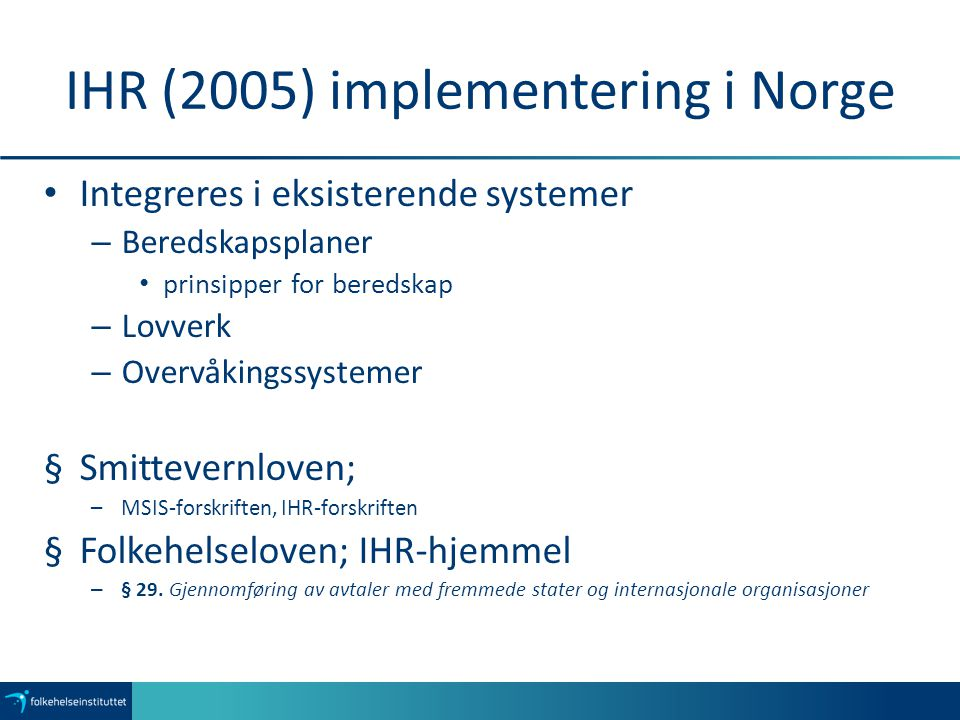 IHR (2005) implementering i Norge