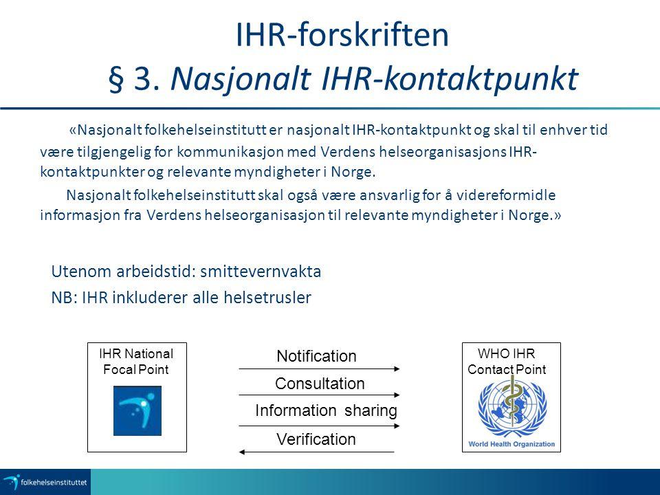 IHR-forskriften § 3. Nasjonalt IHR-kontaktpunkt