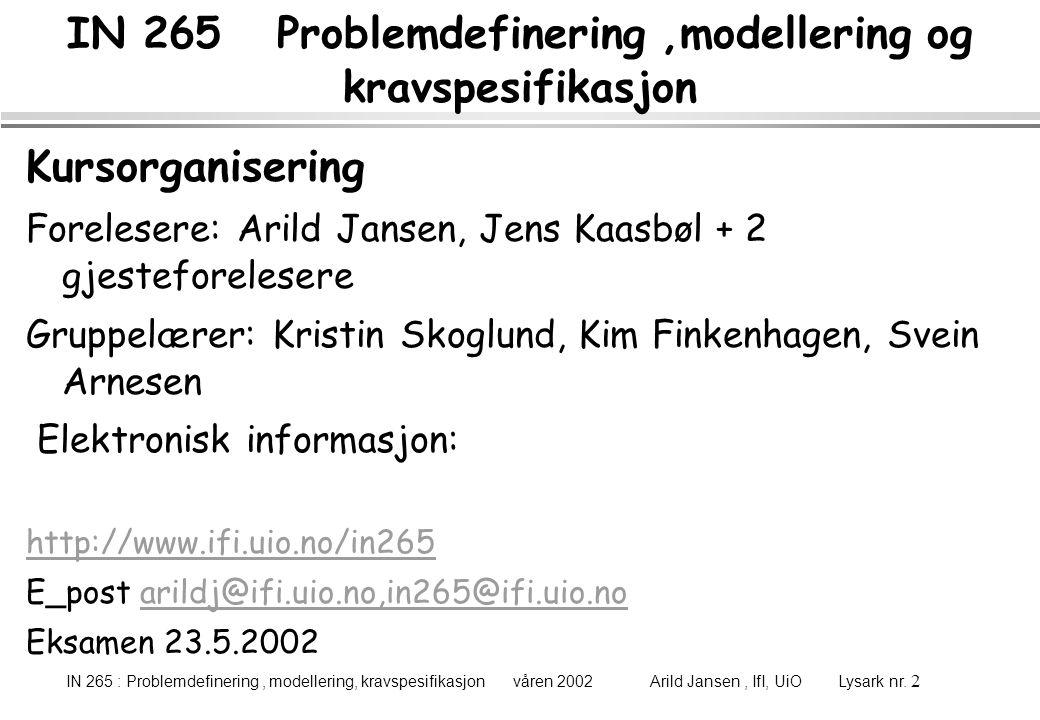 IN 265 Problemdefinering ,modellering og kravspesifikasjon