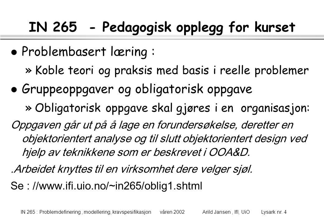 IN 265 - Pedagogisk opplegg for kurset