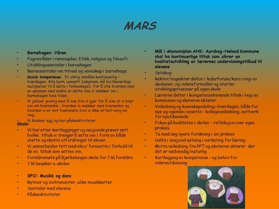 MARS Barnehagen: Våren. Fagområder i rammeplan: Etikk, religion og filosofi. Utviklingssamtaler i barnehagen.