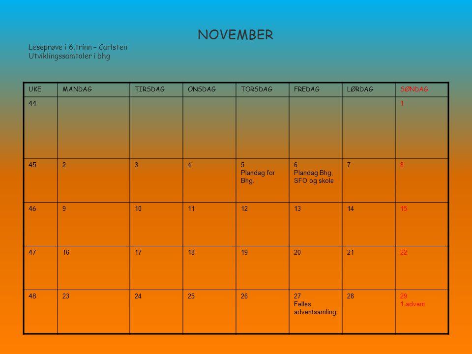NOVEMBER Leseprøve i 6.trinn – Carlsten Utviklingssamtaler i bhg