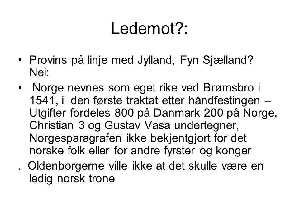 Ledemot : Provins på linje med Jylland, Fyn Sjælland Nei: