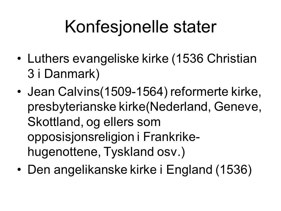 Konfesjonelle stater Luthers evangeliske kirke (1536 Christian 3 i Danmark)