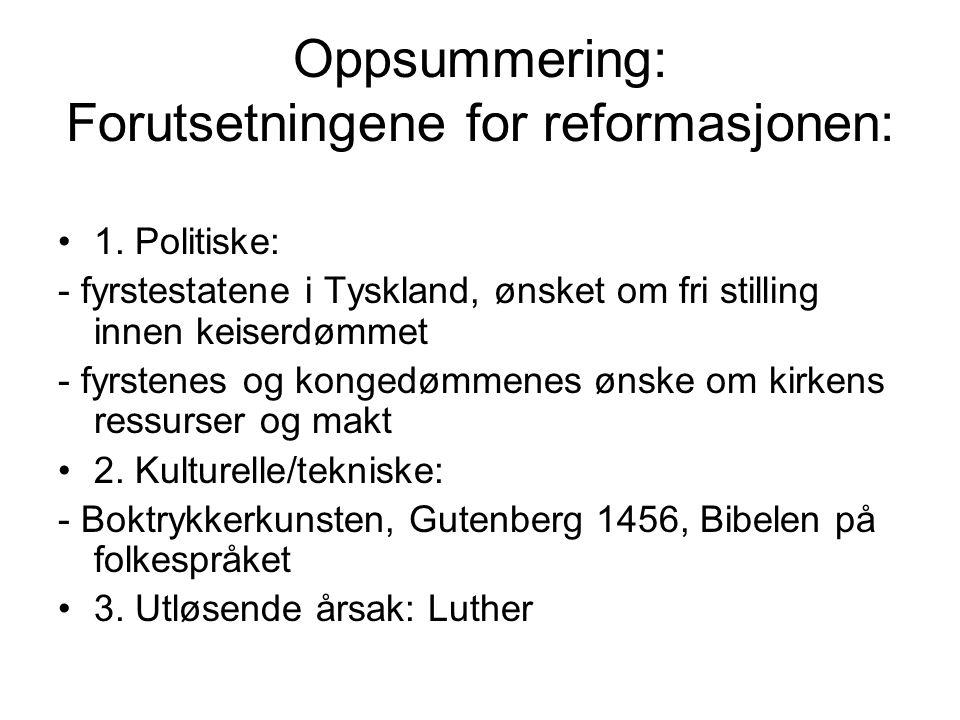 Oppsummering: Forutsetningene for reformasjonen: