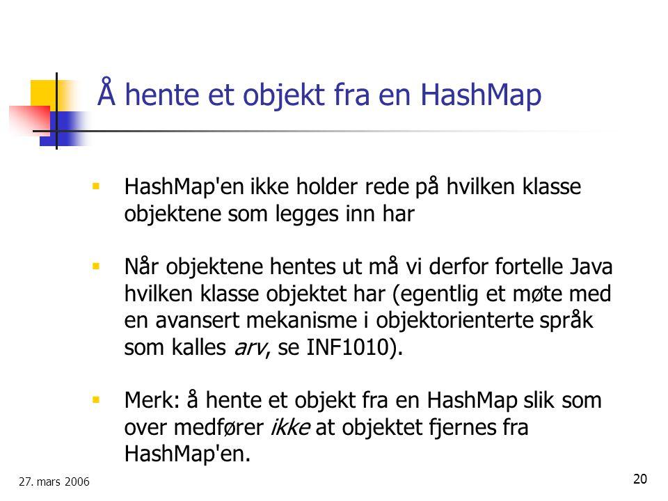 Å hente et objekt fra en HashMap