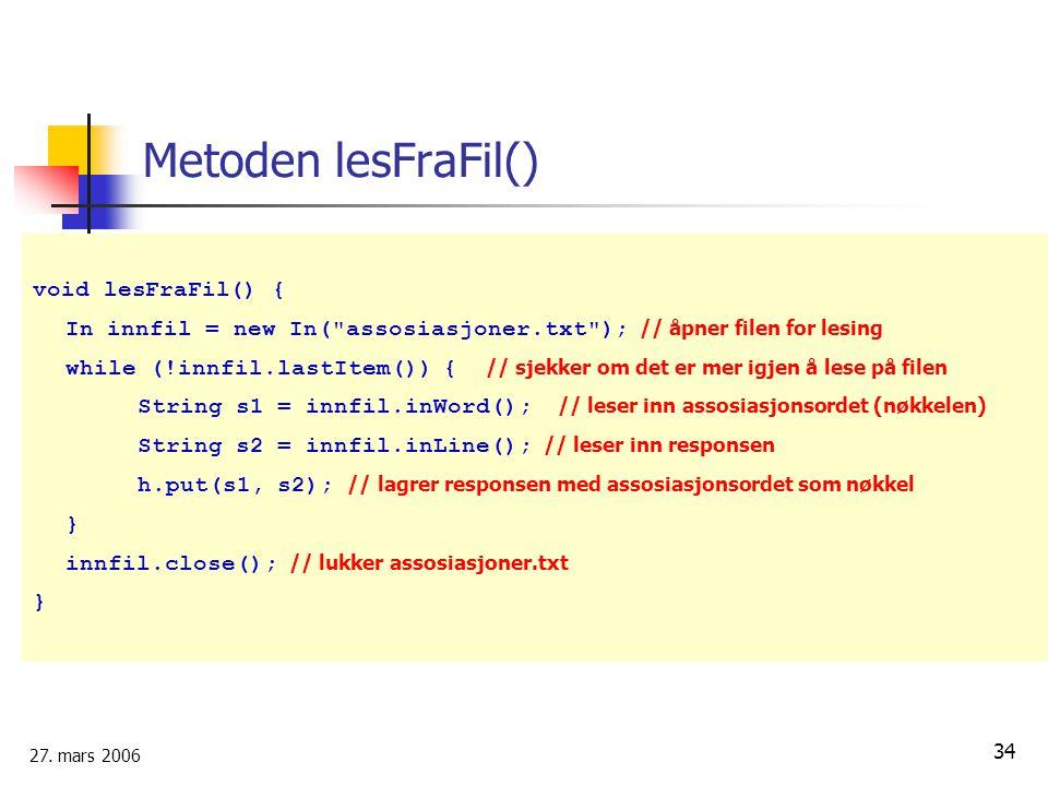 Metoden lesFraFil() void lesFraFil() {