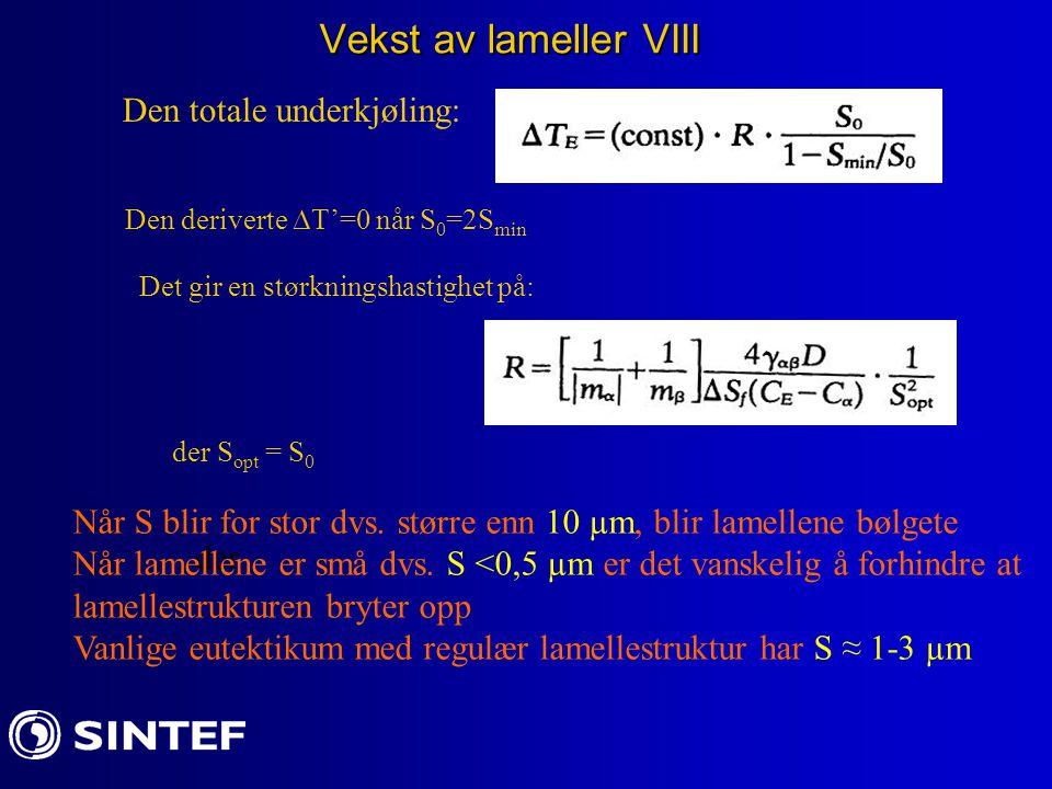 Vekst av lameller VIII Den totale underkjøling:
