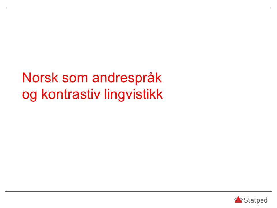Norsk som andrespråk og kontrastiv lingvistikk