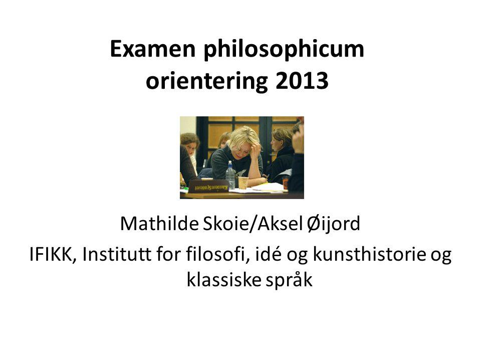 Examen philosophicum orientering 2013