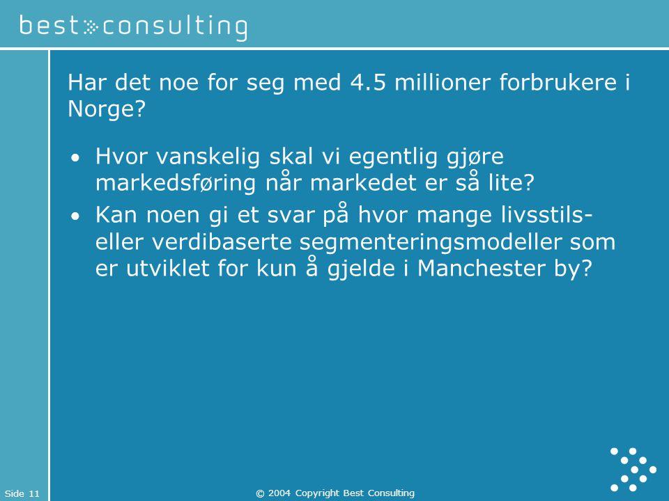 Har det noe for seg med 4.5 millioner forbrukere i Norge