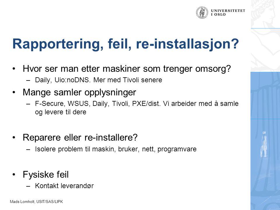 Rapportering, feil, re-installasjon