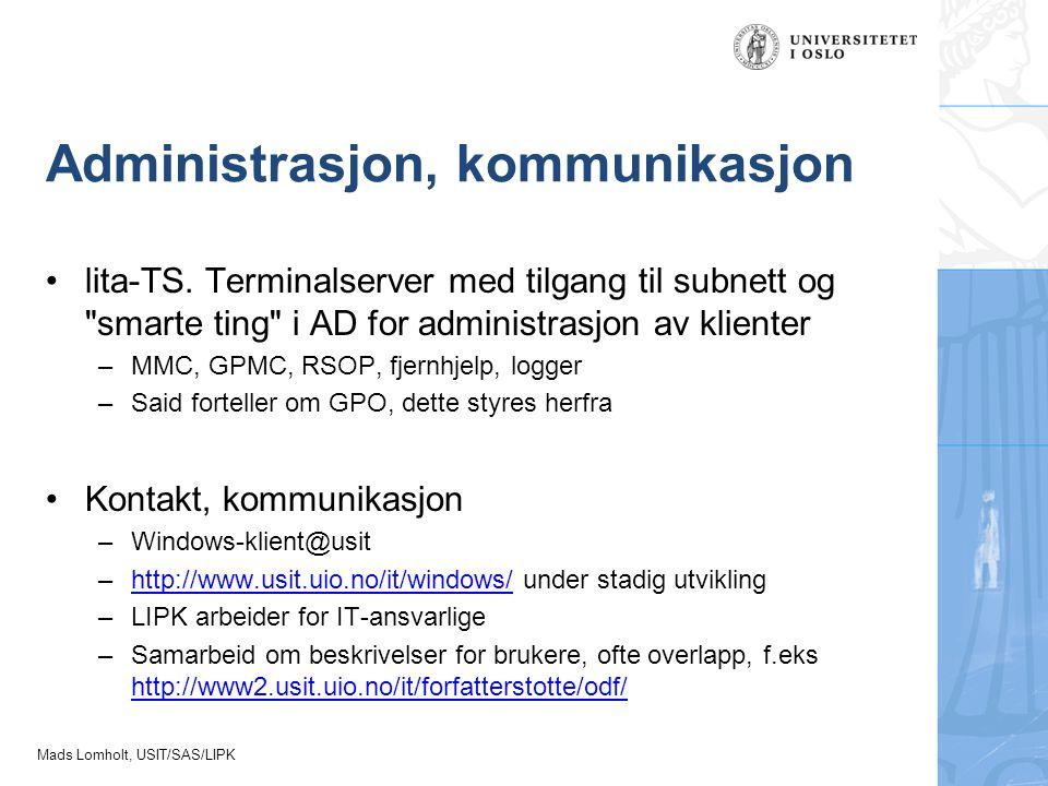 Administrasjon, kommunikasjon