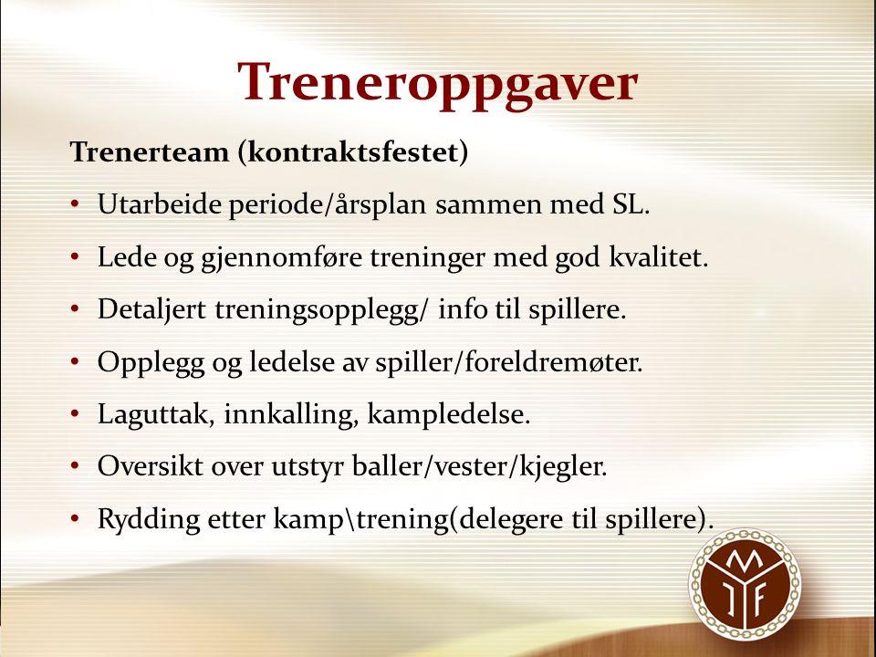 Treneroppgaver Trenerteam (kontraktsfestet)