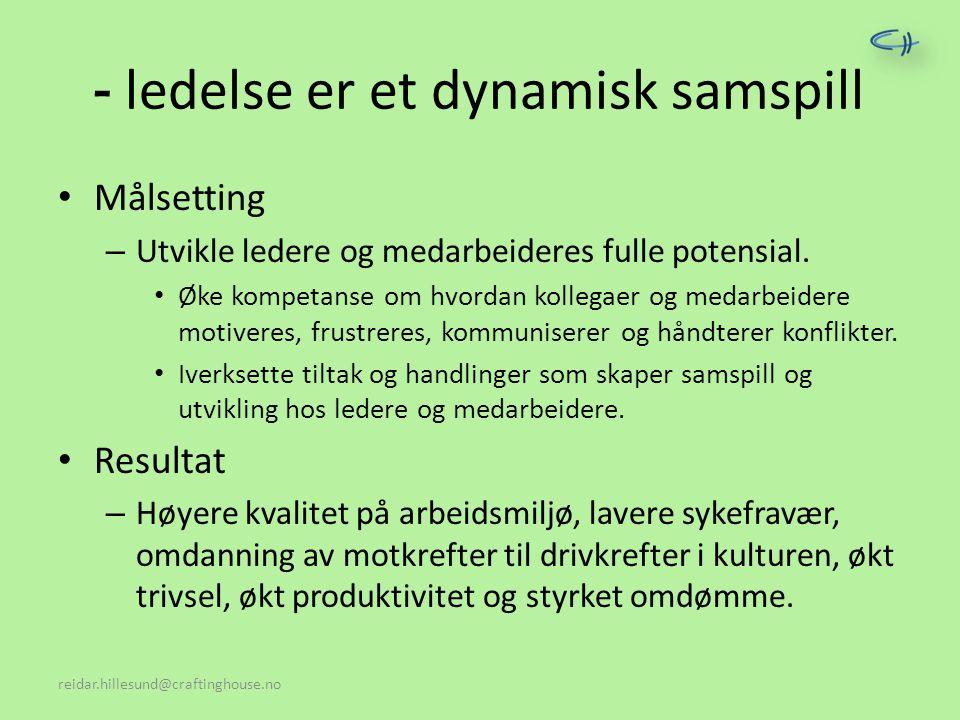 - ledelse er et dynamisk samspill