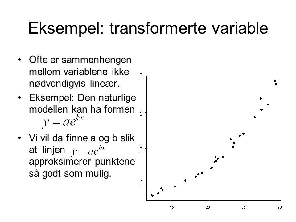 Eksempel: transformerte variable