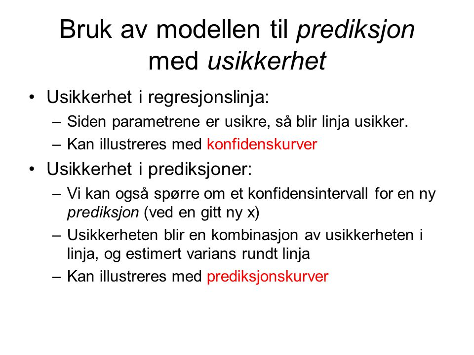 Bruk av modellen til prediksjon med usikkerhet