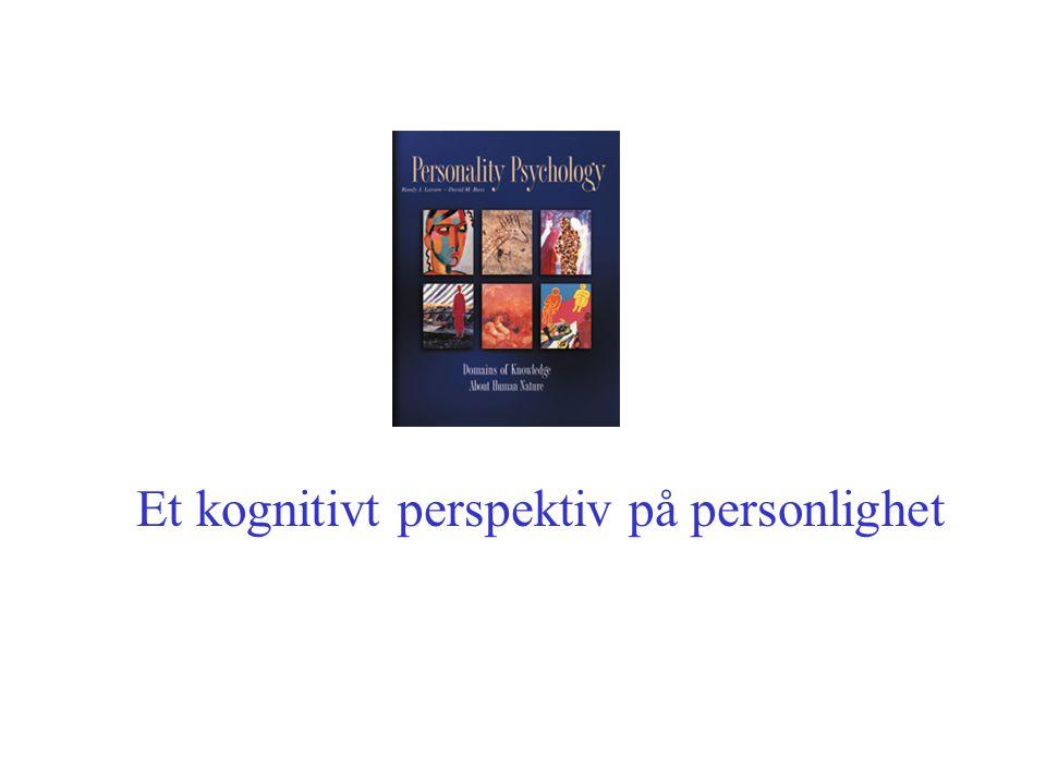 Et kognitivt perspektiv på personlighet