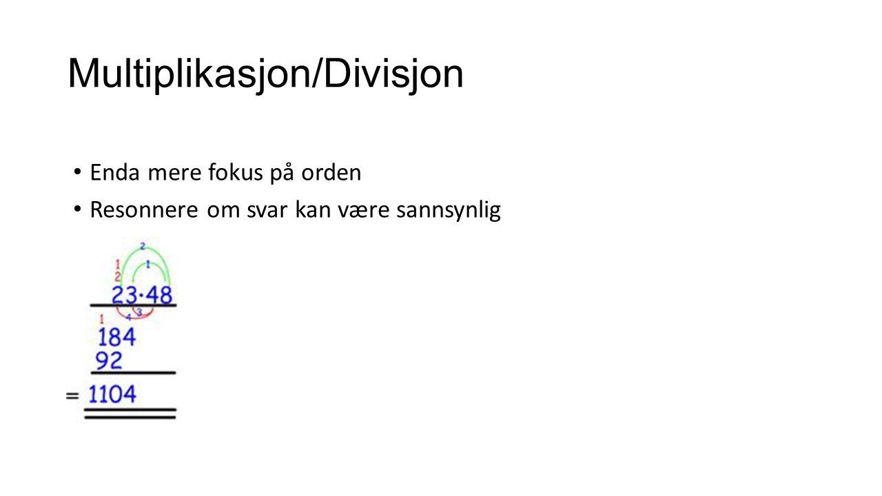 Multiplikasjon/Divisjon