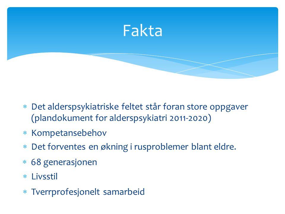 Fakta Det alderspsykiatriske feltet står foran store oppgaver (plandokument for alderspsykiatri 2011-2020)