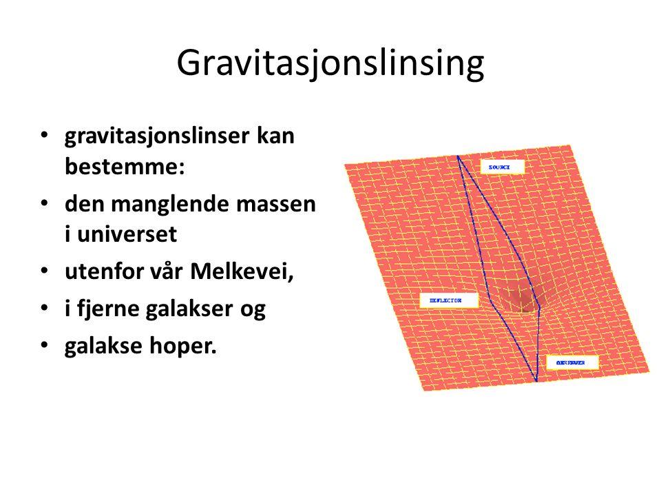 Gravitasjonslinsing gravitasjonslinser kan bestemme: