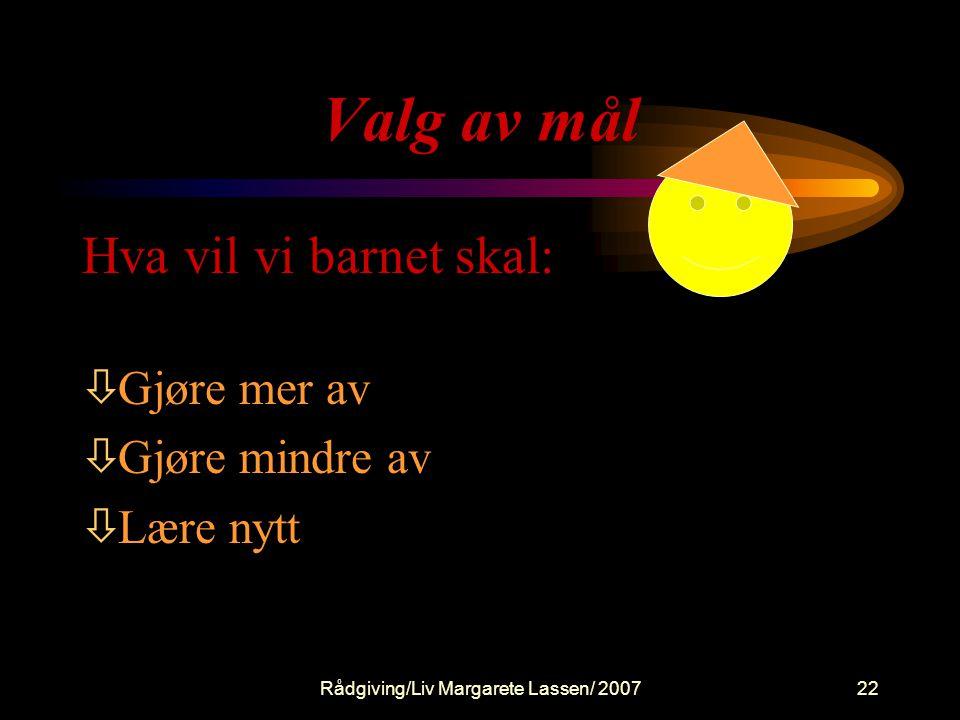 Rådgiving/Liv Margarete Lassen/ 2007