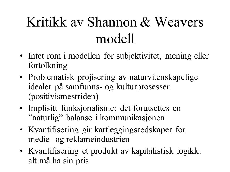 Kritikk av Shannon & Weavers modell