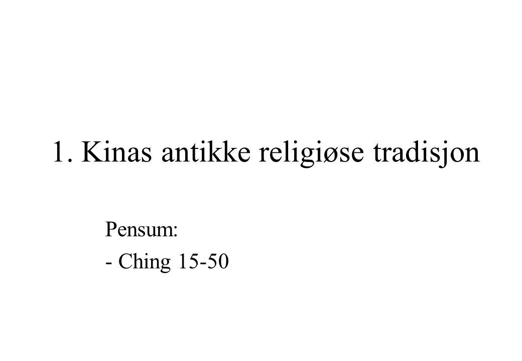 1. Kinas antikke religiøse tradisjon