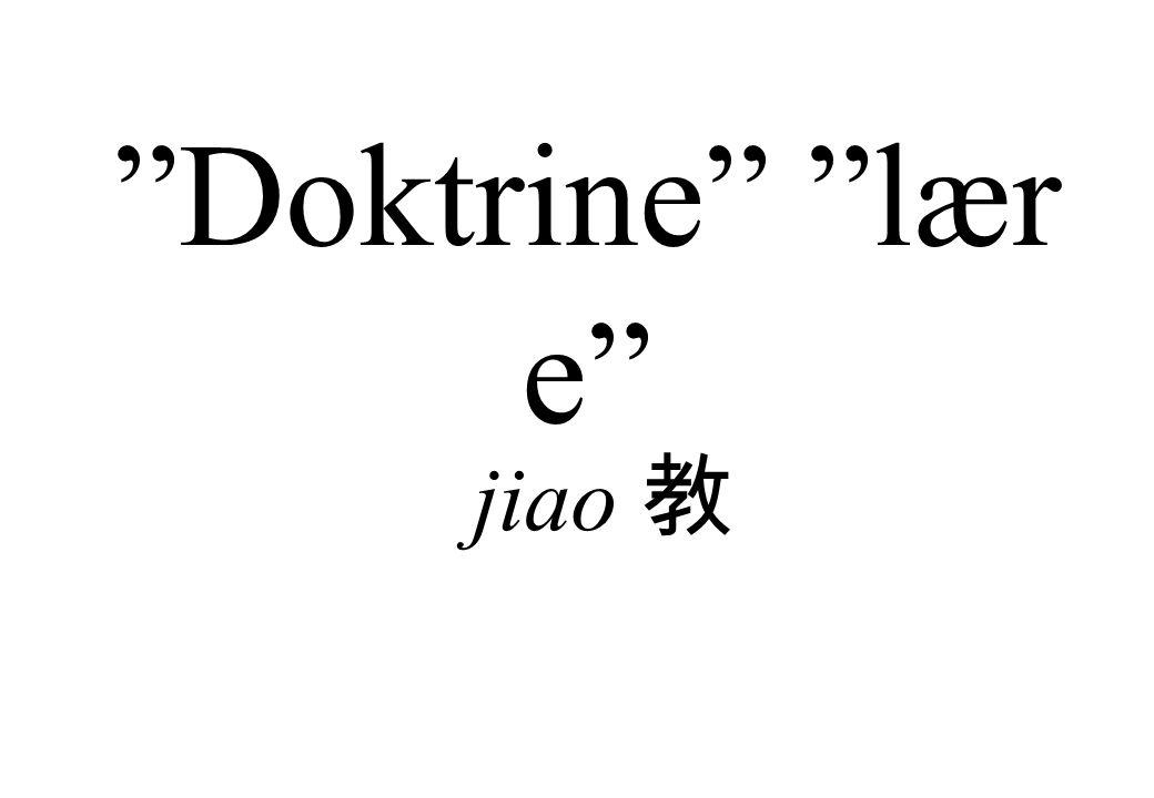 Doktrine lære jiao 教